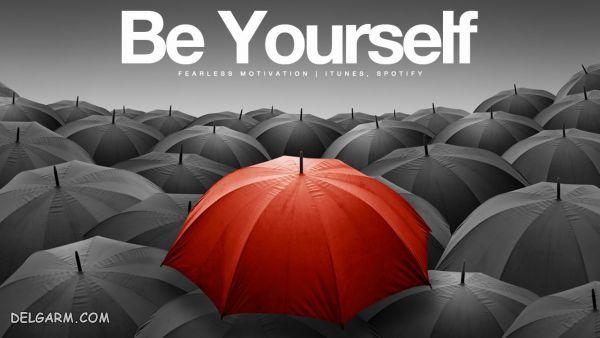 خودتان باشید