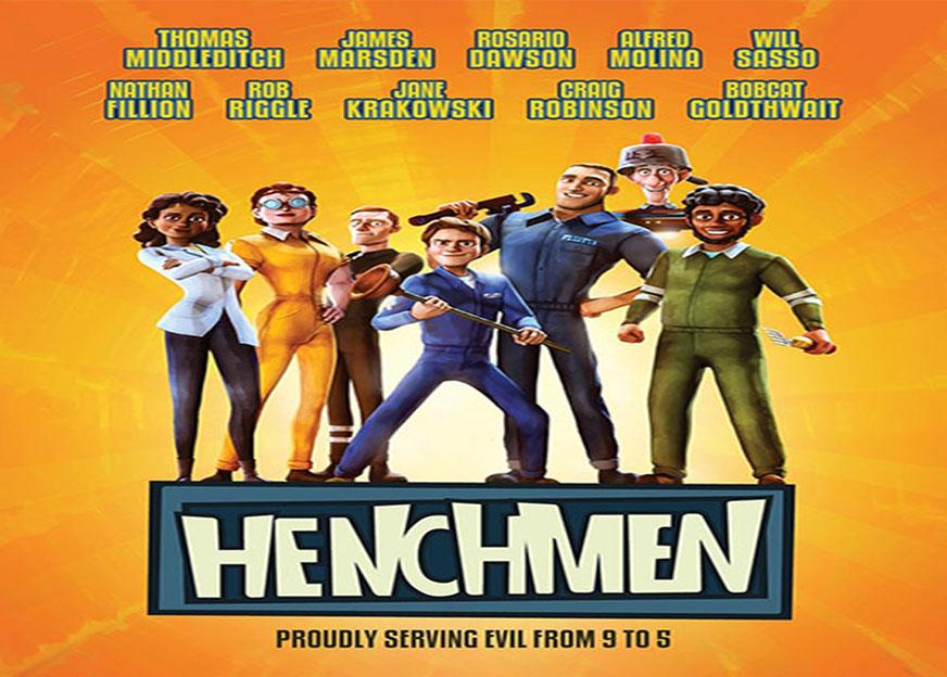 دانلود و تماشای انیمیشن خانواده تبهکاران (Henchmen)