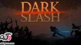 دانلود بازی Dark Slash – Ninja v1.01 برای اندروید
