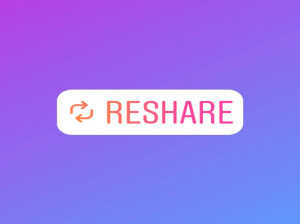 Reshare ، استیکر جدید اینستاگرام جایگزین  Add to Story