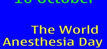 ۲۵ مهرماه مصادف با ۱۶ اکتبر روز جهانی بیهوشی