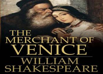 خلاصه رمان های مشهور-تاجر ونیزی اثر ویلیام شکسپیر