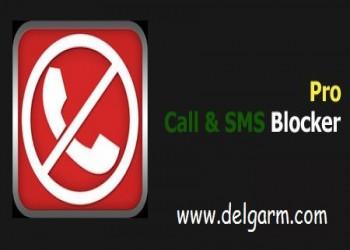 مسدود سازی تماس ها و پیامک ها با Call & SMS Blocker Pro v1.0 برای آندروید